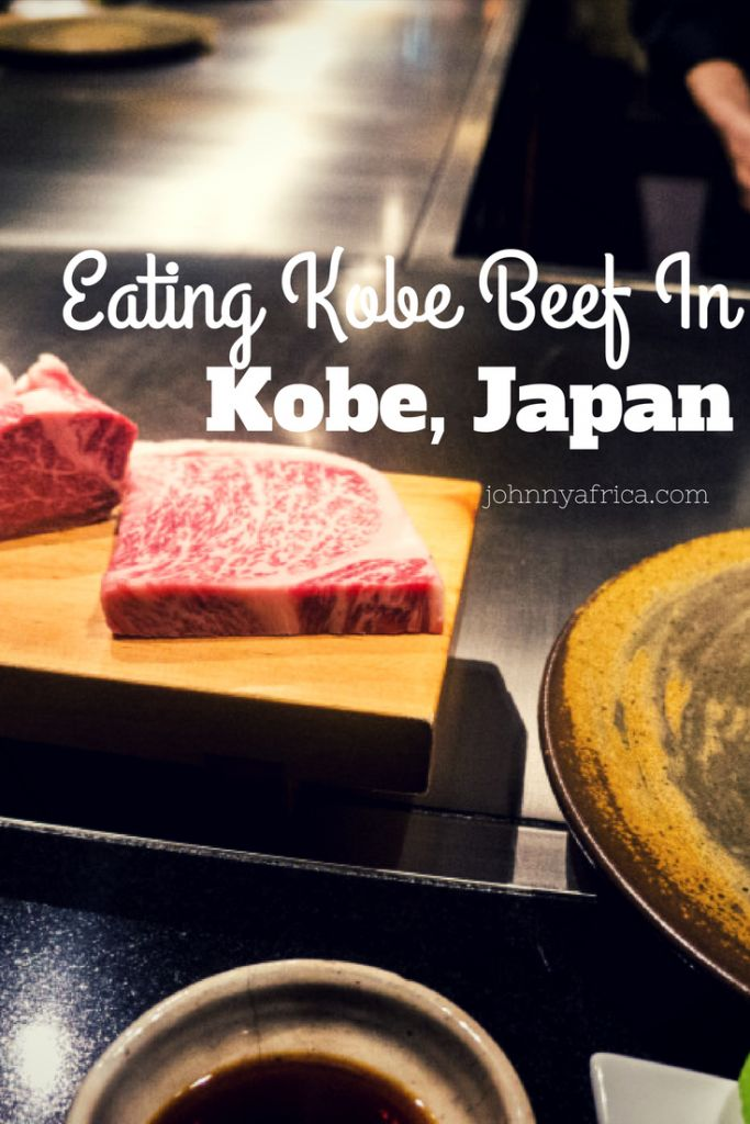 Eating Kobe Beef In Kobe: A Life Changing Experience