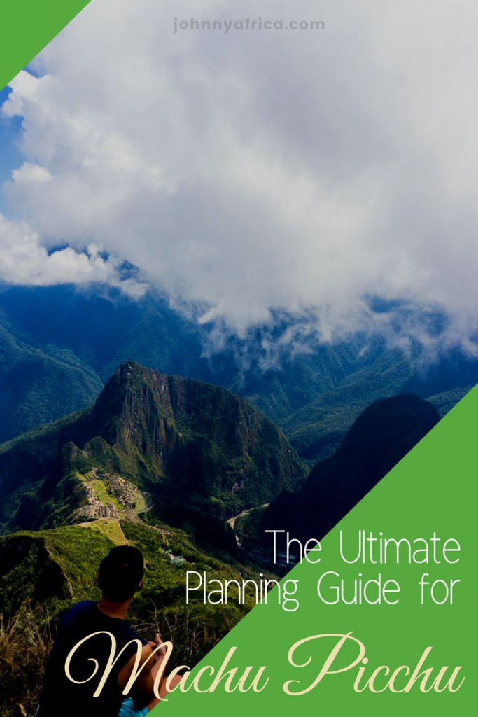 Ultimate Planning Guide for Machu Picchu