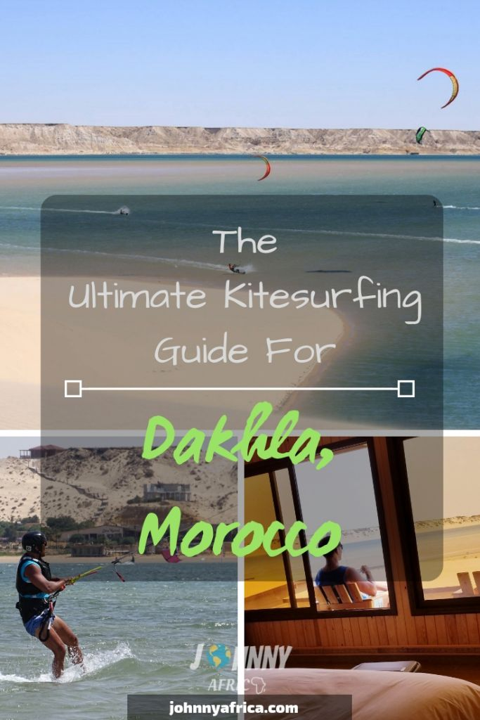 The Ultimate Dakhla, Morocco Travel And Kitesurfing Guide