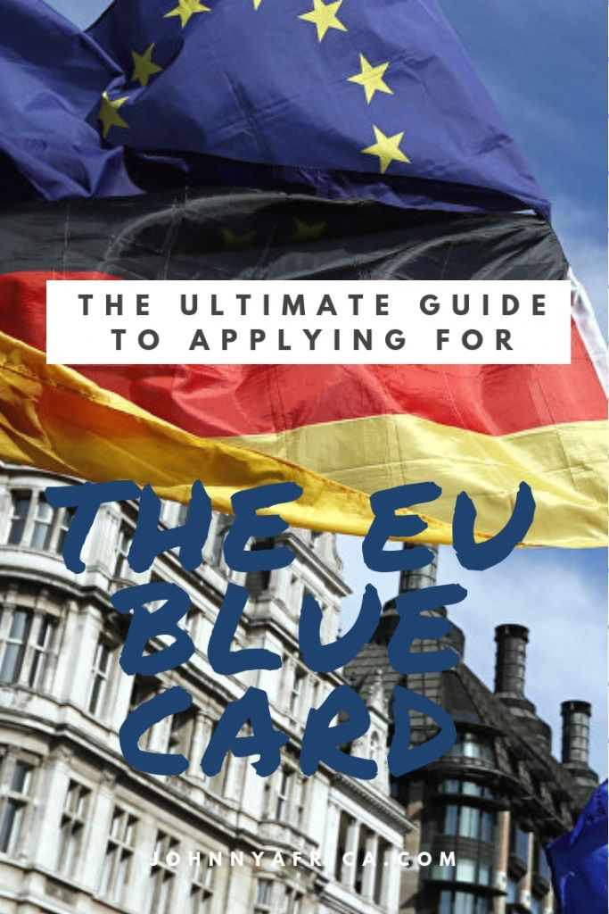 The Ultimate Guide To Applying For An EU Blue Card In Germany