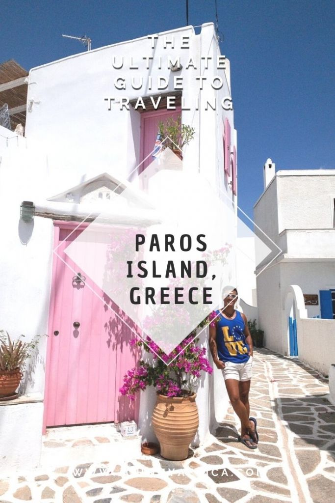 The Perfect Travel Guide For Paros & Antiparos, Greece