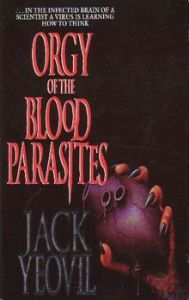 Orgy of the Blood Parasites