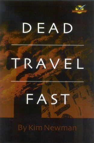 Dead Travel Fast