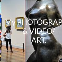 ART: My Photography & Video.