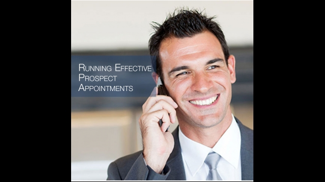 """Episode 65 – """"Running Effective Prospect Appointments"""""""