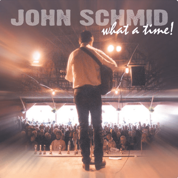 What a Time! Album - John Schmid