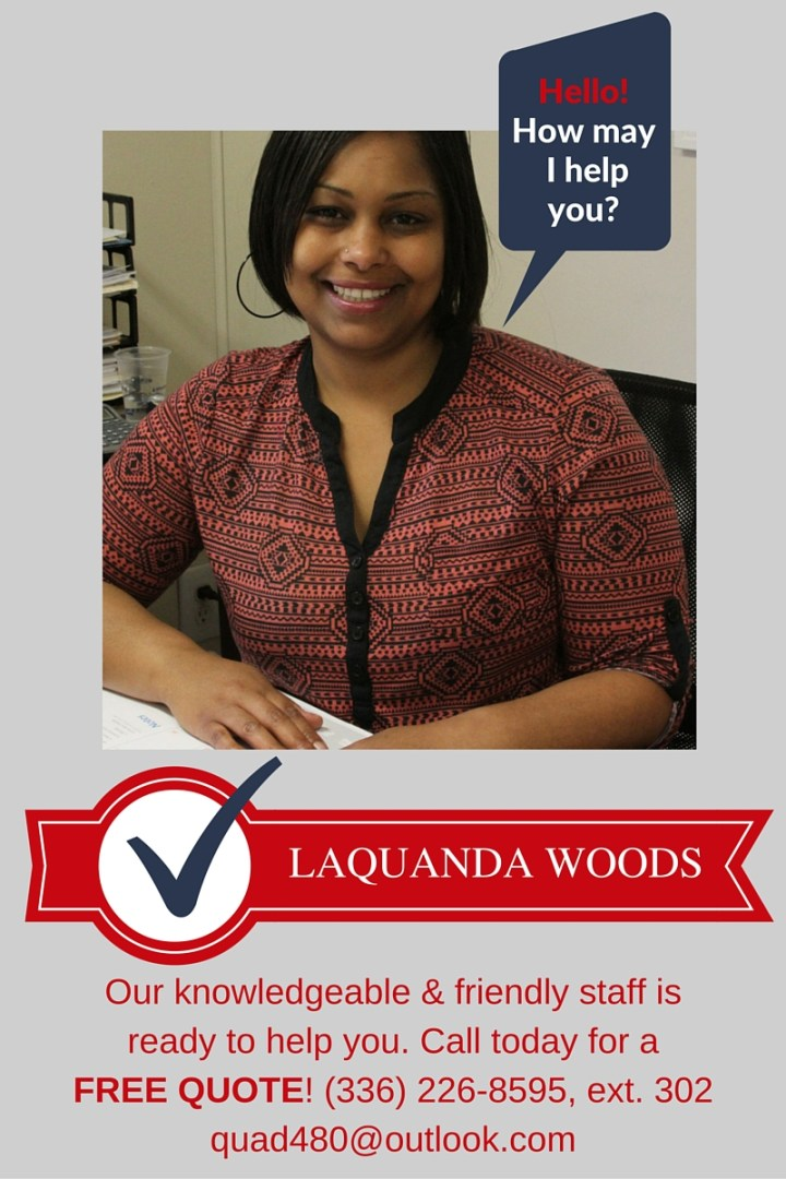 Call LaQuanda for a free quote!