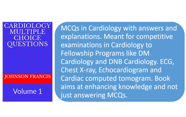Cardiology Multiple Choice Questions: Volume 1 Kindle Edition