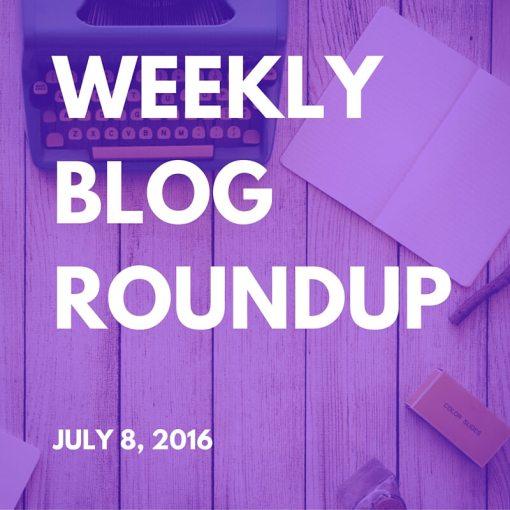 Weekly Blog Roundup - July 8, 2016