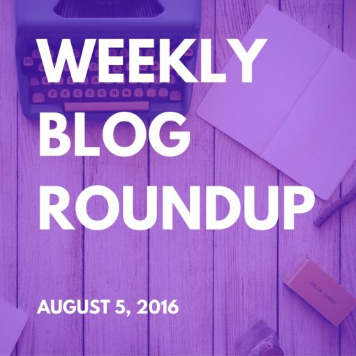 Weekly_Blog_Roundup_Aug_5_2016