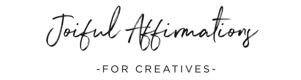 Affirmations to Boost Creativity with a FREE DOWNLOAD