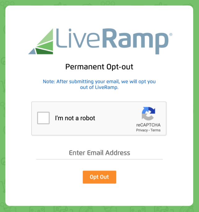 Remove Yourself from LiveRamp opt out removal