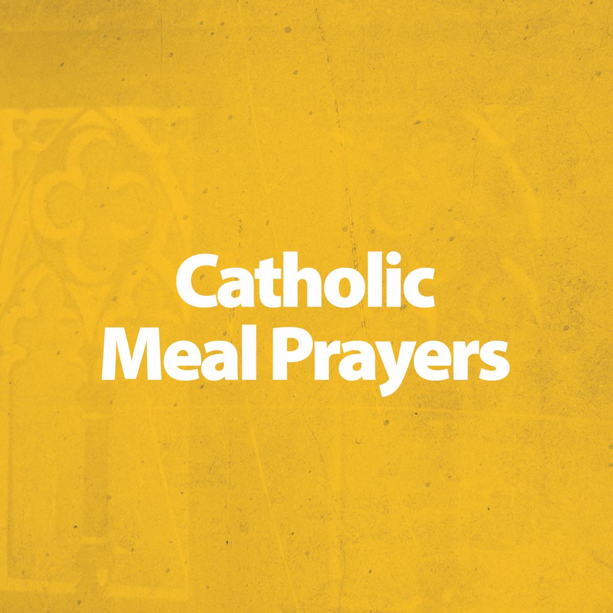 catholic meal prayers
