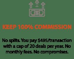 100 % Commission