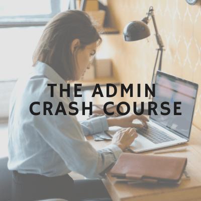 Admin Crash Course