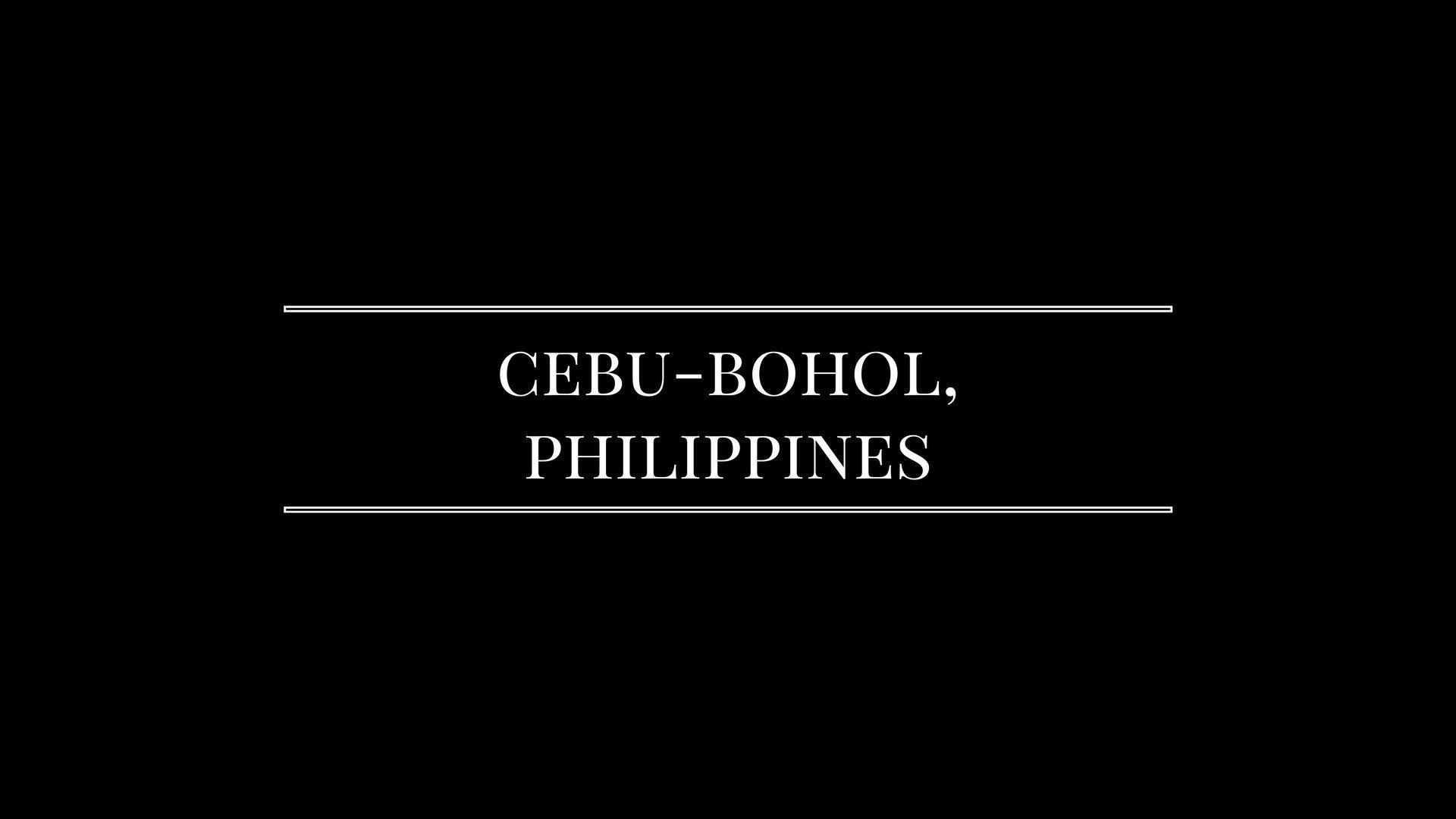 Day 2: Cebu–Bohol Getaway