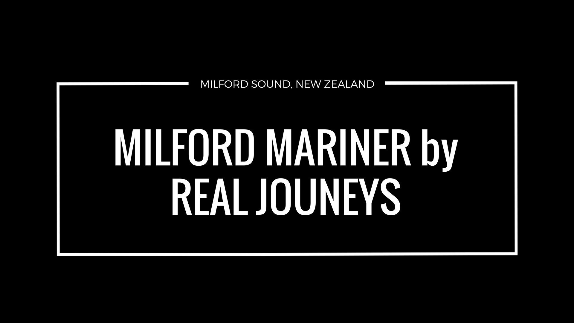 Milford Mariner by Real Journeys Review