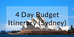 A 4-Day Sydney Itinerary on a Budget