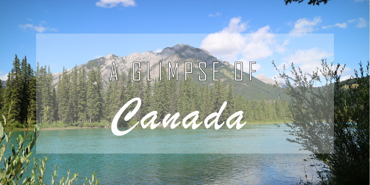 Our 2017 Canadian Adventure