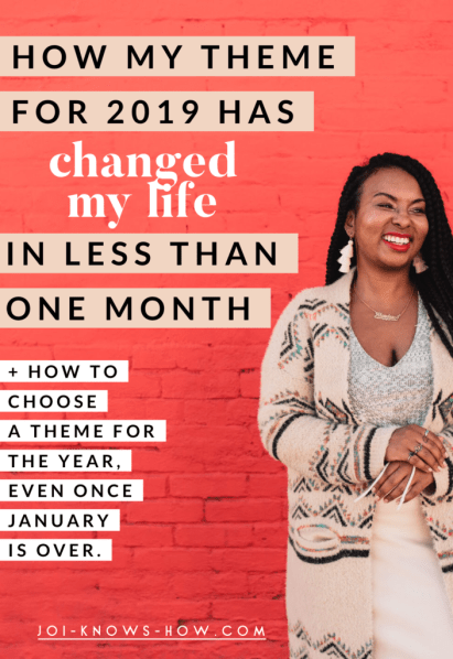 I chose a THEME FOR 2019 instead of making resolutions and it's already having MAJOR IMPACT!