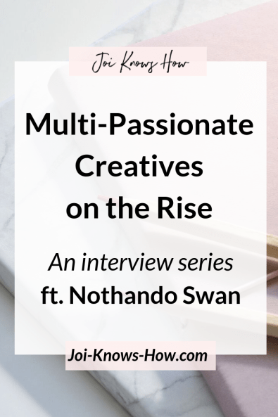 multi-passionate creative, joi knows how, creative abundance, creative entrepreneur