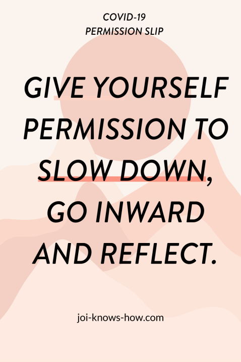 COVID-19 PERMISSION SLIPS | Global Pandemic | Self-Care | Online business | Multi-passionate creative | Joi knows how blog