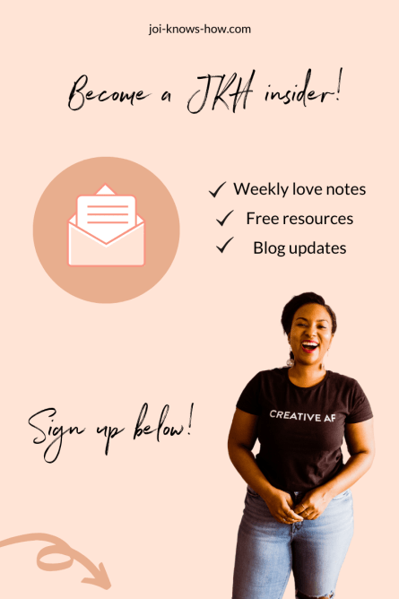 Joi Knows How Blog, multi-passionate creative, D'Ana Joi