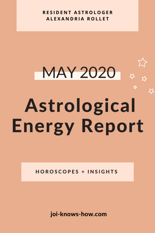 Taurus Season | Energy Report | May 2020 Astrological Horoscopes | Affirmations | multi-passionate creatives | Joi Knows How blog