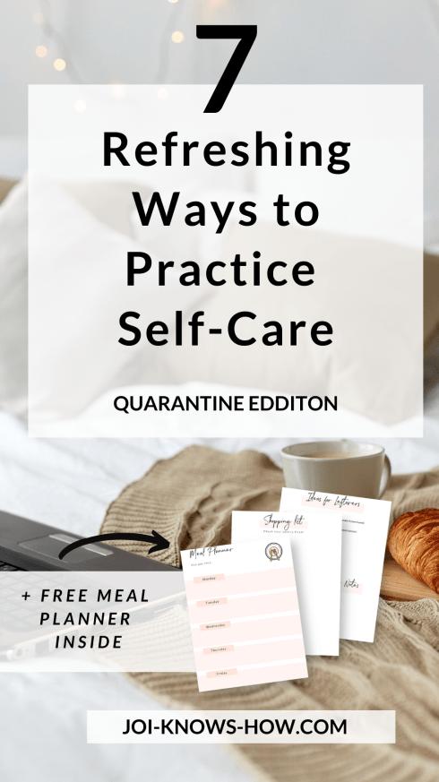 Creative Self-Care | Quarantine | Wellness | Self-Care During Quarantine | Self-Care | multi-passionate creatives | Joi Knows How blog