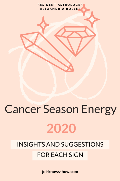 Cancer Season | Cancer | June 2020 Astrological Horoscopes | Affirmations | multi-passionate creatives | Joi Knows How blog