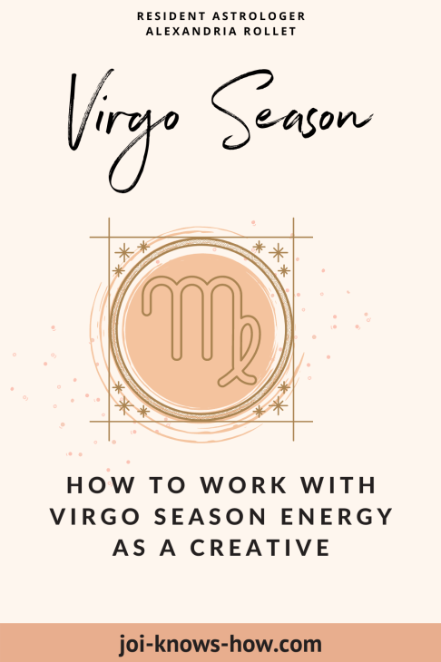 Virgo Season | Virgo Sign | September 2020 Astrological Horoscopes | Affirmations | multi-passionate creatives | Joi Knows How blog | Creative