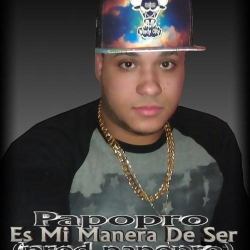 Papopro - Es Mi Manera De Ser (prod.papopro) By SiDe$ign
