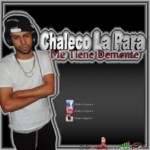 Chaleco La Para - Me Tiene Demente By SiDe$ign