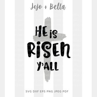 He is risen y'all Svg - faith/religious cut file for cricut and silhouette