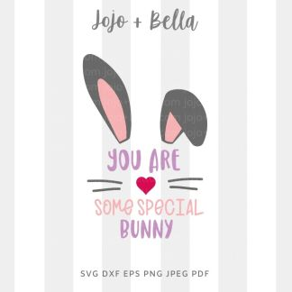 Some Special Bunny Svg - Easter cut file for cricut and silhouette