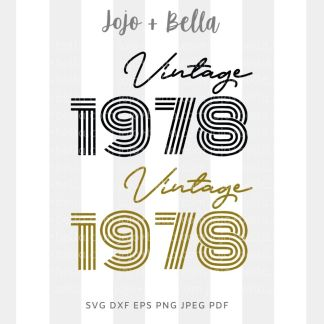 vintage birthday 1978 svg - birthday cut file for Cricut and Silhouette