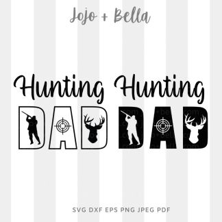 Hunting Dad Svg - A cute cut file for cricut and silhouette