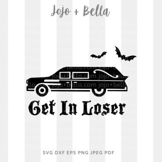 Get in loser Svg - halloween cut file for cricut and silhouette