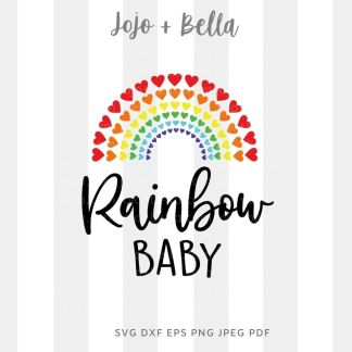 rainbow baby svg - baby miscarriage cut file for Cricut and silhouette