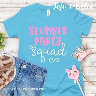 slumber party svg - pre-teen cut file for Cricut and Silhouette