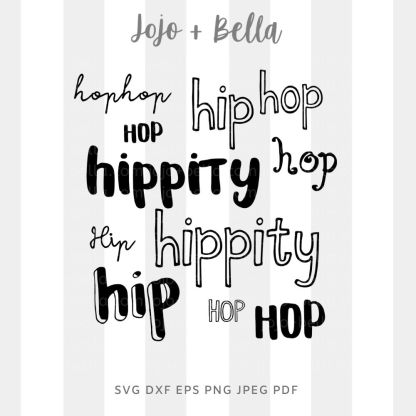 Hipity Hip Hop SVG - cut file for cricut and silhouette