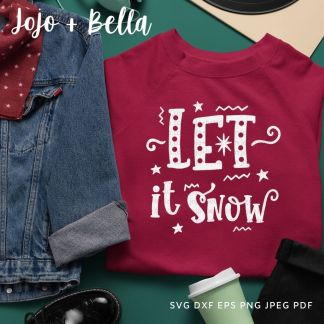 Let It Snow Svg - Christmas cut file for cricut and silhouette