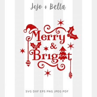 merry and bright svg - christmas cut file for Cricut and Silhouette
