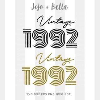 vintage birthday 1992 svg - cut file for Cricut and Silhouette