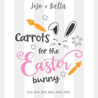 carrots for the easter bunny svg png for cricut, silhouette and sublimation