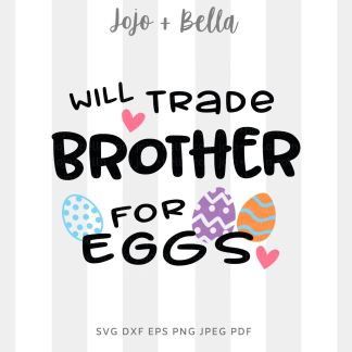 Easter Brother svg png for cricut, silhouette and sublimation