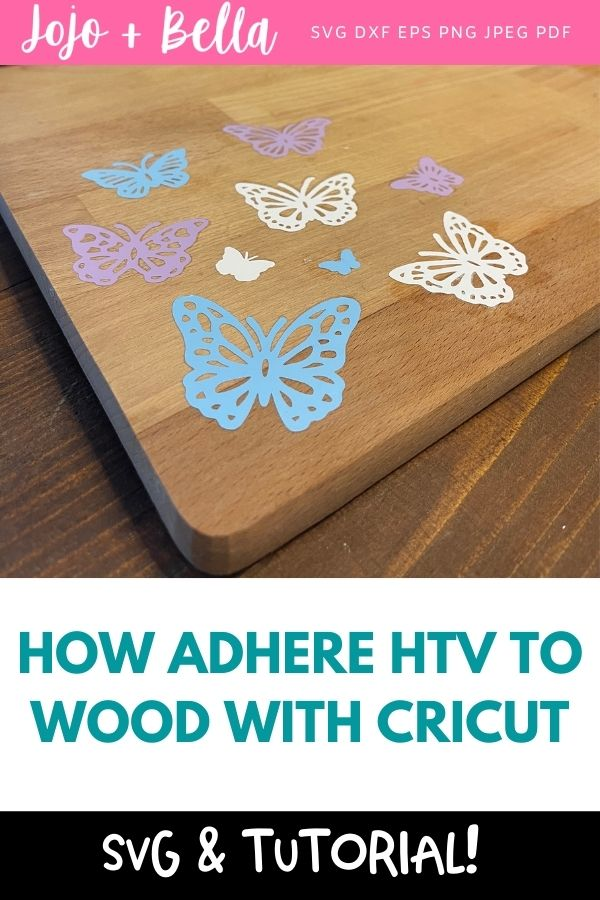 How to adhere HTV to wood with Cricut