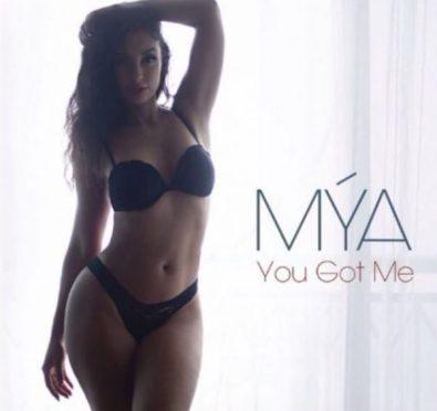 New Music: Mya 'You Got Me'