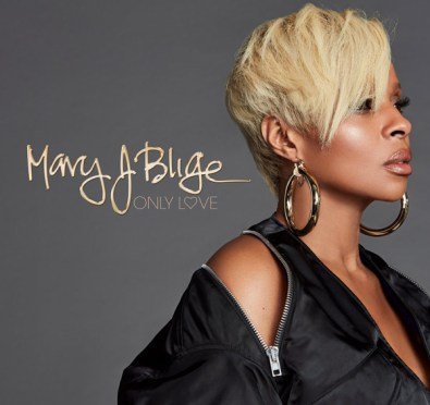 New Music: Mary J. Blige 'Only Love'