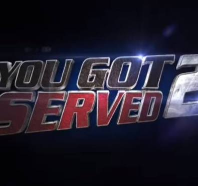 Y'all Ready! 'You Got Served 2' Official Teaser Trailer Unveiled [Video]
